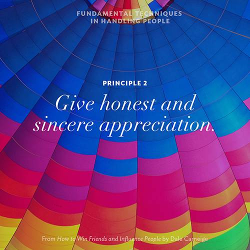 Principle 2 - Give honest and sincere appreciation.
